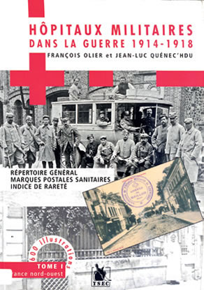 Hôpitaux militaires dans la guerre 1914-1918