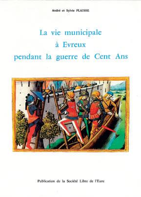 La vie municipale à Évreux pendant la guerre de Cent Ans